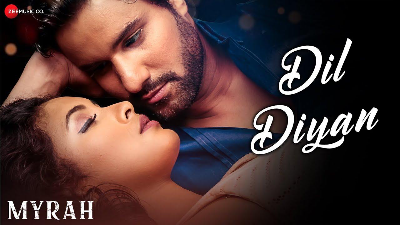 Dil Diyan Lyrics Myrah   Shivika Rajesh