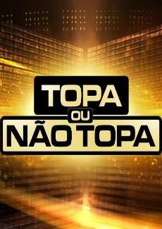 Assistir Topa Ou Não Topa SBT