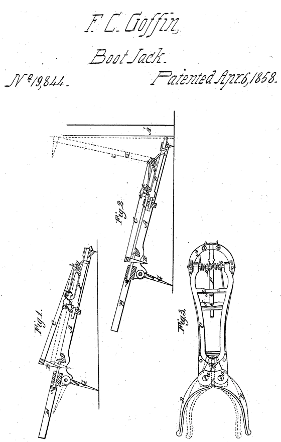 Kristin Holt | Victorian-American Boot Jacks. U.S. Patent No 18,844 awarded to inventor F.C. Goffin for Boot Jack, patented April 6, 1858.
