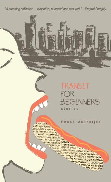 Book Review : Transit For Beginners stories - Rheea Mukherjee