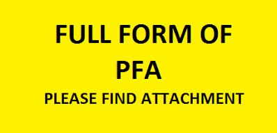 Why PFA Full Form Popular? Learn 10 Full Forms
