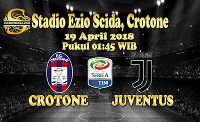 AGEN BOLA ONLINE TERBESAR - PREDIKSI SKOR SERIE A ITALIA CROTONE VS JUVENTUS 19 APRIL 2018