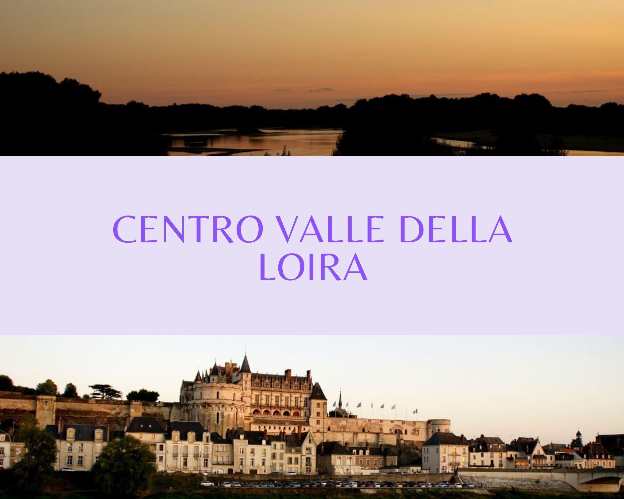 Centro Valle della Loira