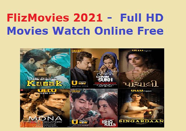 FlizMovies 2021 - Full HD Movies Watch Online Free