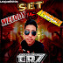 SET MELODY X ARROCHA 2019 - DJ CR7