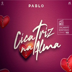 Download Cicatriz Na Alma – Pablo Mp3 Torrent
