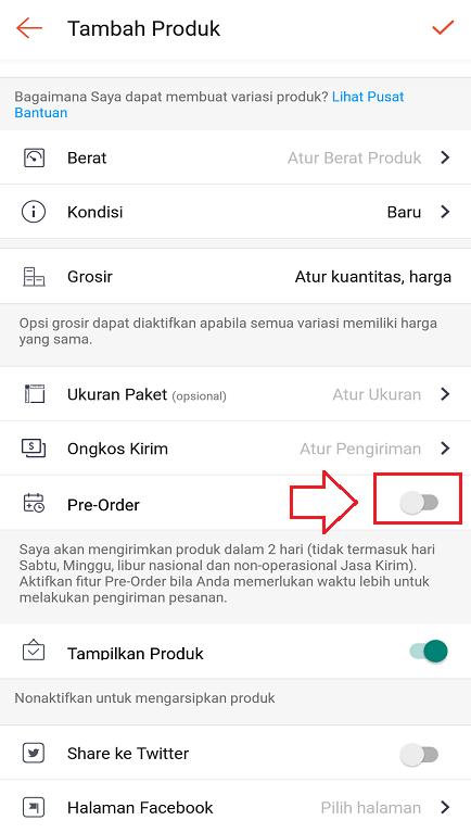 Mengaktifkan Fitur Produk Pre Order di Aplikasi Marketplace Shopee.
