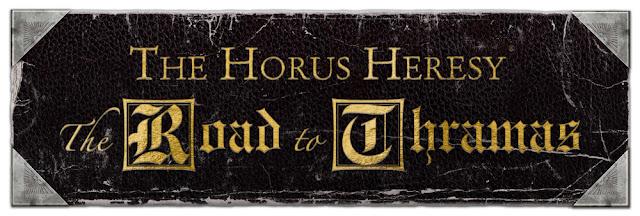 Camino a Thramas - La Herejía de Horus