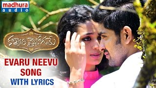 Kalyana Vaibhogame Telugu Movie _ Evaru Neevu Song w_Lyrics _ Naga Shaurya _ Malavika Nair