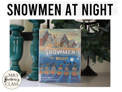 Snowmen at Night winter book study literacy unit with Common Core aligned companion activities and a craftivity for K-1