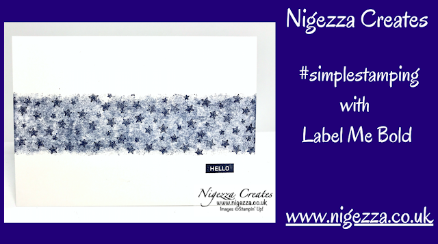 Nigezza Creates with Stampin' Up! #simplestamping with Label Me Bold