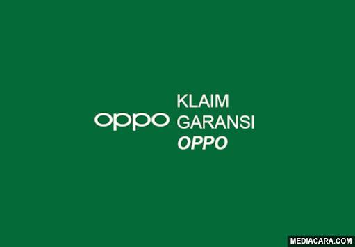 Cara cek, ketentuan, dan hal penting untuk klaim garansi Oppo