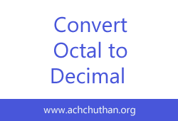 C++ Program to Convert Octal Number to Decimal and vice-versa