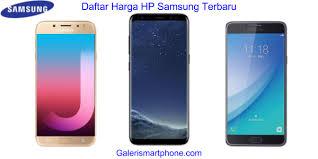 Daftar Harga Smartphone Samsung Android Terbaru September 2017