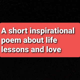 Inspirational poems about life