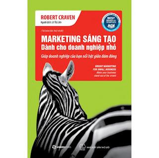 Marketing Sáng Tạo Dành Cho Doanh Nghiệp Nhỏ (Tái bản) ebook PDF-EPUB-AWZ3-PRC-MOBI