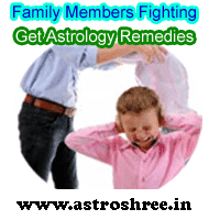 Astrology remedies of family members fighting, What are the reasons of fighting among the members of family?,  How to make family members close to each other through astrology ways, Reasons and remedies of family members misunderstandings as per astrology.
