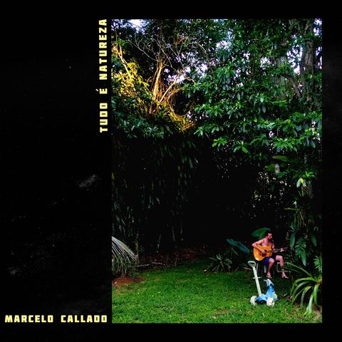 "Marcelo Callado antecipa novo disco com single ""Tudo é Natureza"""