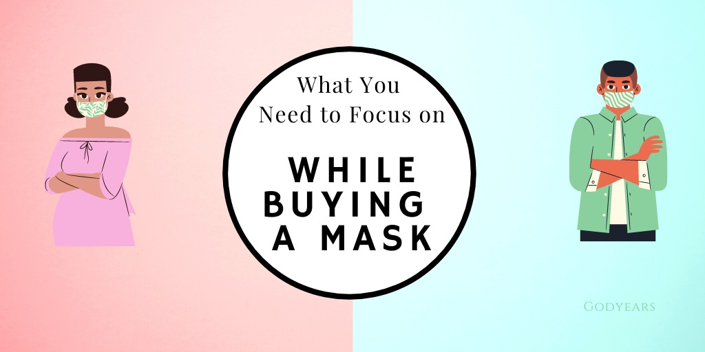 List of things to check while buying a Mask