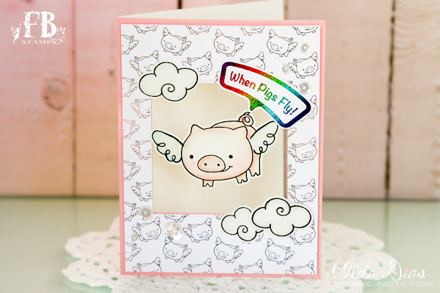 When Pigs Fly Card - Flying Piggy featuring FBStamps by ilovedoingallthingscrafty