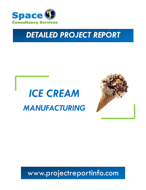 Project Report on Ice Cream Manufacturing