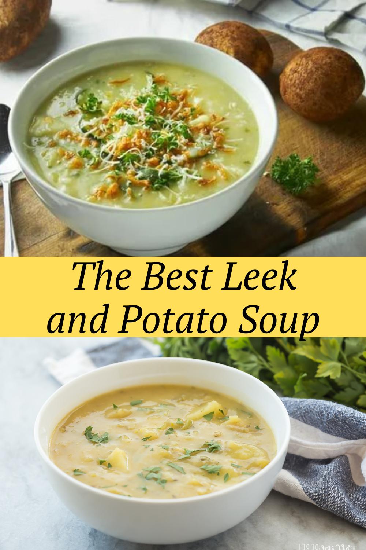 The Best Leek and Potato Soup