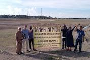 Pemilik Tanah 1,5 Hektar Bingung Mengadu Kepada Siapa?
