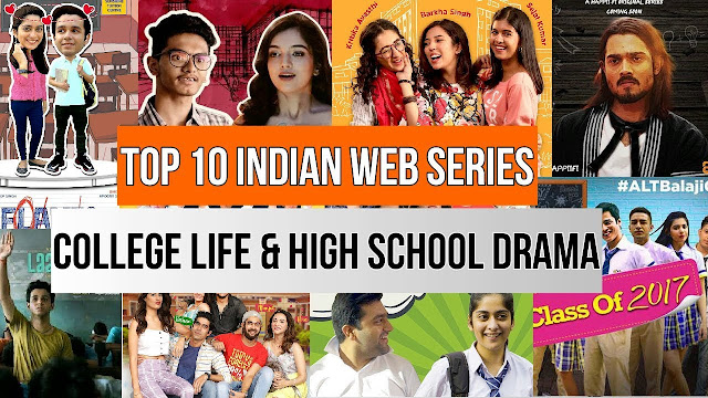 Top 10 Indian Web Series Based On College Life | High School Drama Series