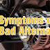 6 Symptoms of a Bad Alternator