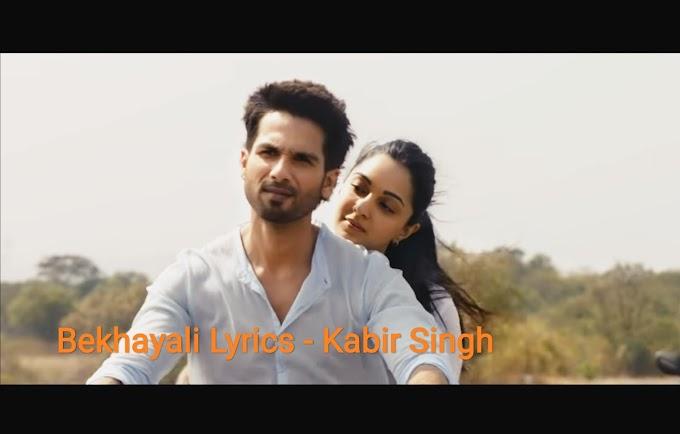 Bekhayali [बेखयाली] Lyrics - Kabir Singh   Sachet Tandon