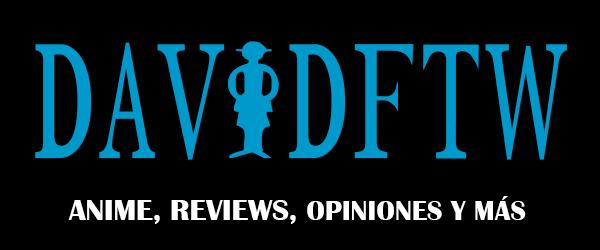 ¡One Piece y más sobre anime! | DavidFTW