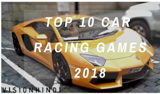 Top 10 Games List Of Car Racing For  Android Mobile In Hindi||टॉप 10 कार रेसिंग गेम्स लिस्ट फ़ॉर एंड्राइड