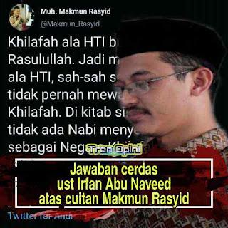 Jawaban cerdas ust Irfan Abu Naveed atas cuitan Makmun Rasyid.