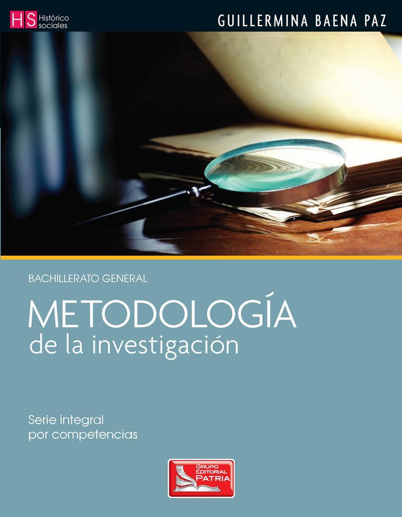 Metodología de la investigación – Guillermina Baena Paz