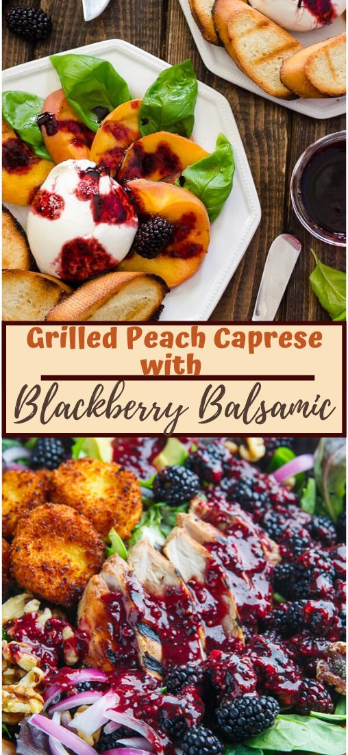 Grilled Peach Caprese with Blackberry Balsamic #healthyrecipe #dinnerhealthy #ketorecipe #diet #salad