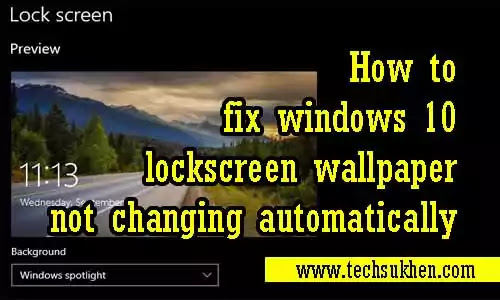 how to fix windows spotlight images not changing