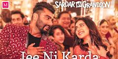 Jee Ni Karda Lyrics - Sardar Ka Grandson /Jasa Manak