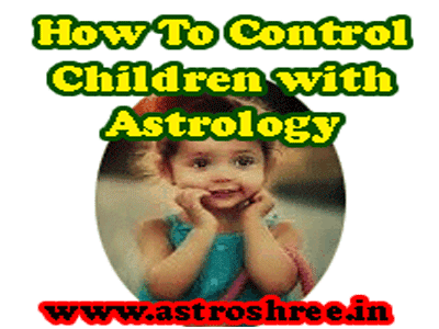 astrology tips to control children