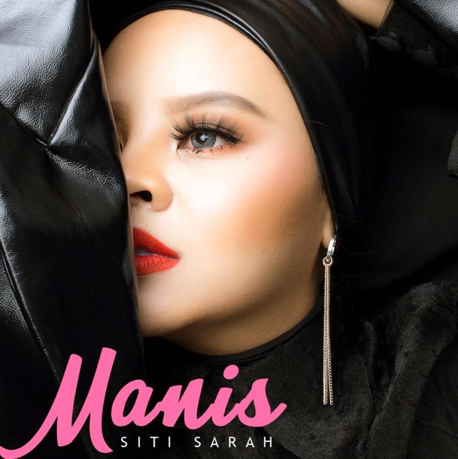 Lirik Lagu Siti Sarah - Manis