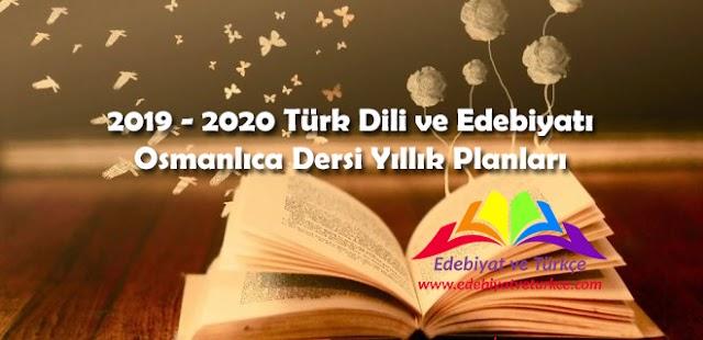 2019-2020 Türk Dili ve Edebiyatı / Osmanlıca Dersi Güncel Yıllık Planı (Ekrem Yekrek)