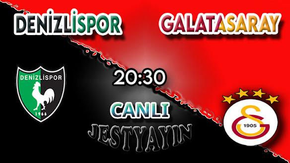 Denizlispor – Galatasaray canlı maç izle
