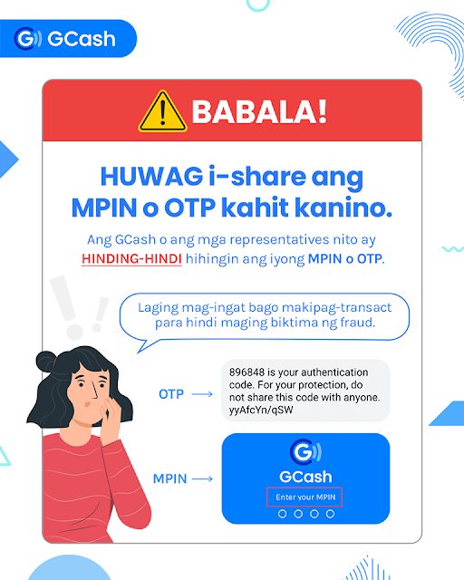 do not share your gcash mpin or otp