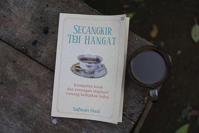Buku Secangkir Teh Hangat Karya Safwan Hadi