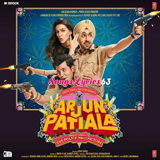 Arjun Patiala Movie All Songs Lyrics [2019]