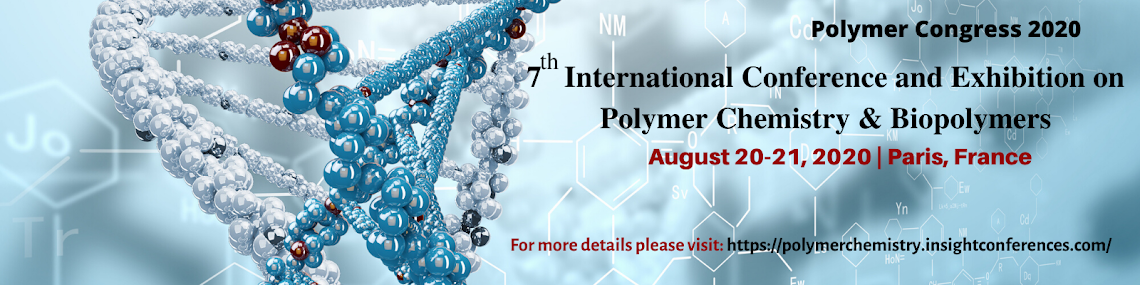 7th International Conference and Exhibition on  Polymer Chemistry & Biopolymers