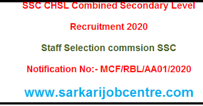 SSC CHSL Intrer Level / 10+2 Recruitment 2020 Online Form