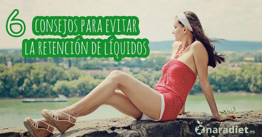 consejos para evitar la retención de liquidos
