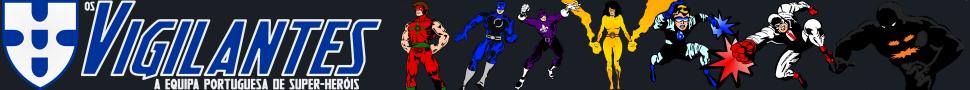 Os Vigilantes - A Equipa Portuguesa de Super-Heróis