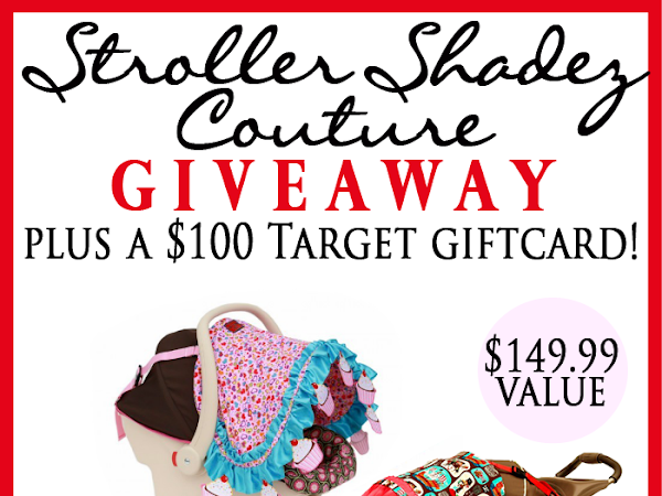 Stroller Shadez Couture + $100 Target Gift Card Giveaway