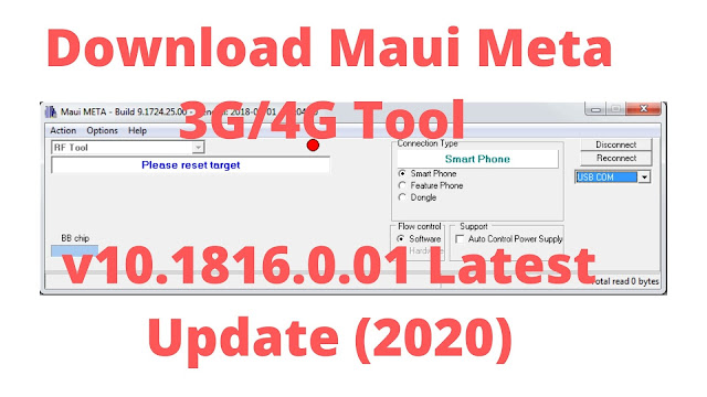 Download Maui Meta 3G/4G Tool v10.1816.0.01 Latest Update (2020)